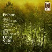 Brahms: Quintets / Shifrin, Chamber Music Northwest