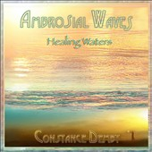 Constance Demby: Ambrosial Waves (Healing Waters)