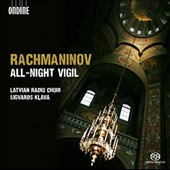 Rachmaninov: All-Night Vigil / Latvian Radio Choir
