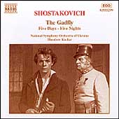 Shostakovich: The Gadfly, Five Days-Five Nights / Kuchar