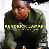 Kendrick Lamar: The Kid Done Good *