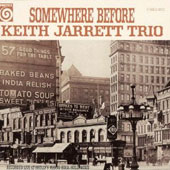 Keith Jarrett/Keith Jarrett Trio: Somewhere Before [Remastered]