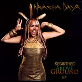Navasha Daya: Rebirthed Above Ground [EP] [Slipcase]