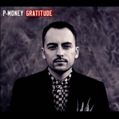 P-Money (New Zealand): Gratitude [PA] [Digipak] *