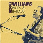 Brooks Williams: Blues & Ballads *