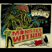 The Brains: The Monster Within [Digipak]