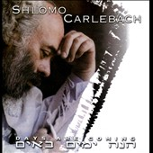 Shlomo Carlebach: Days Are Coming