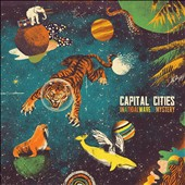 Capital Cities: In a Tidal Wave of Mystery
