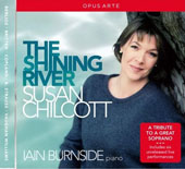 Copland: The Shining River - songs by Berlioz, Britten, Copland, R. Strauss, Vaughan Williams / Susan Chilcott, soprano; Iain Burnside, piano