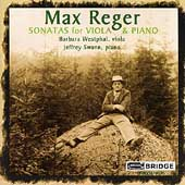 Reger: Sonatas for Viola & Piano / Westphal, Swann