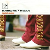 Various Artists: Mariachis Mexico/Rancho Grande