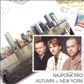 Najponk Trio: Autumn In New York