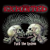The Exploited: Fuck the System [Special Edition] [Digipak]