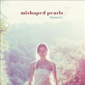 Mishaped Pearls: Thamesis