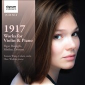 1917: Works for Violin & Piano by Elgar, Respighi, Sibelius, Debussy / Tamsin Waley-Cohen, violin; Huw Watkins, piano
