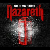 Nazareth: Rock N Roll Telephone [Deluxe Edition]
