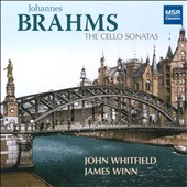 Brahms: The Cello Sonatas - Sonata No. 1 in E minor & No. 2 in F major / John Whitfield, cello; James Winn, piano