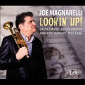 Joe Magnarelli: Lookin' Up [Slipcase]