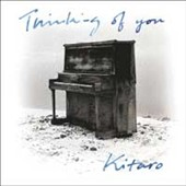 Kitaro: Thinking of You [Remastered]