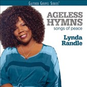 Lynda Randle: Ageless Hymns: Songs of Peace