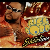 Bigg Robb: Showtime [Digipak]