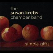 The Susan Krebs Chamber Band/Susan Krebs: Simple Gifts [Digipak]