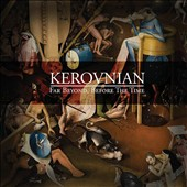 Kerovnian: Far Beyond, Before the Time
