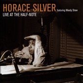 Horace Silver: Live at the Half-Note