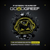 Marco V/Liam Wilson/Giuseppe Ottaviani: F15 Teen Years of Good Greef: Anthems Collected