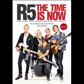 R5 (Pop/Rock): The  Time is Now