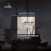 Anthony Poole (1629-1692): Sonata; Divisions & Dances / Transports Publics