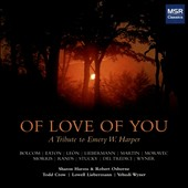 New Works for Piano, Four Hands, and Voice by Lowell Leiberman, Bernad Rands, Joan Morris, William Bolcom, Steven Stucky, David Del Tredici, et al. - 'Of Love of You' / Todd Crow; Lowell Liebermann; Yehudi Wyner, piano