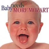 Baby needs more Mozart / Schwarz, Rampal, Rosenberger, et al