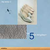 Letter E: No. 5ive Longplayer
