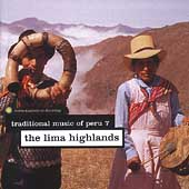 Various Artists: Traditional Music of Peru, Vol. 7: Lima Highlands