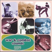 Various Artists: War & Combat Sounds