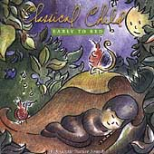 The Classical Child - Early to Bed