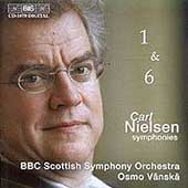 Nielsen: Symphonies no 1 and 6 / Vanska, BBC Scottish SO