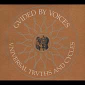 Guided by Voices: Universal Truths and Cycles