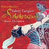 Rimsky-Korsakov: Scheherazade / Gergiev, Kirov Orchestra