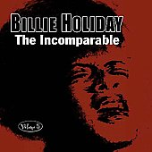 Billie Holiday: The Incomparable, Vol. 5