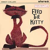 Kristi Callan: Feed the Kitty [EP]