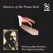 Masters of the Piano Roll - Debussy Plays Debussy