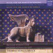 Music for San Marco in Venice - Monteverdi, etc/ Hengelbrock