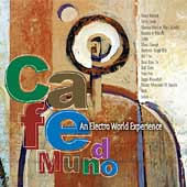 Various Artists: Sunnyside Cafe Series: Cafe Mundo/An Electro World Experience