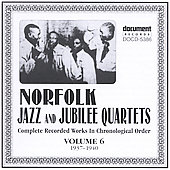 Norfolk Jazz & Jubilee Quartet: Complete Recorded Works, Vol. 6 (1937-1940) *