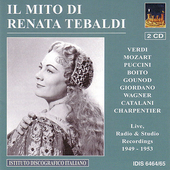 Il Mito di Renata Tebaldi - Verdi, Mozart, Puccini, etc