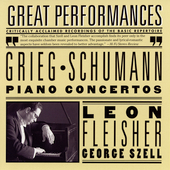 Grieg, Schumann: Piano Concertos / Fleisher, Szell