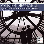 Messiaen: Quatuor pour la fin du temps / Ensemble Incanto