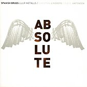 Absolute - Bach, Masson, Colomer / Spanish Brass